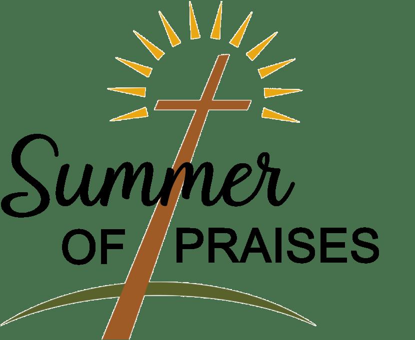 Summer of Praises